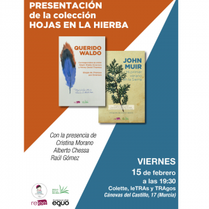 Presentación de la colección Hojas en la Hierba en Murcia @ Librería Colette, letras y Tragos