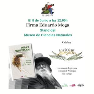 Firma de Yo Soy el Poema de la Tierra en MADBIRD 2019 @ Museo Nacional de Ciencias Naturales